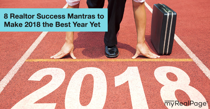 8 Realtor Success Mantras to Make 2018 the Best Year Yet