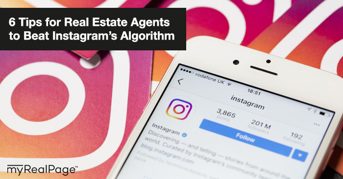 6 Tips for Real Estate Agents to Beat Instagram's Algorithm
