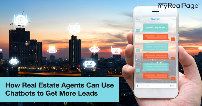 How Real Estate Agents Can Use Chatbots to Get More Leads
