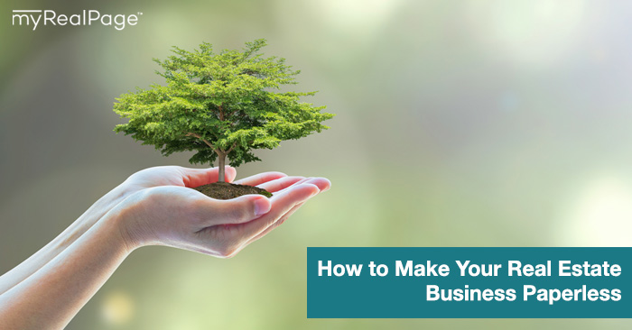 How to Make Your Real Estate Business Paperless