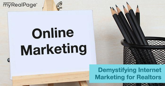 Demystifying Internet Marketing for Realtors