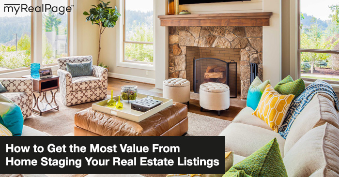 How to Get the Most Value From Home Staging Your Real Estate Listings