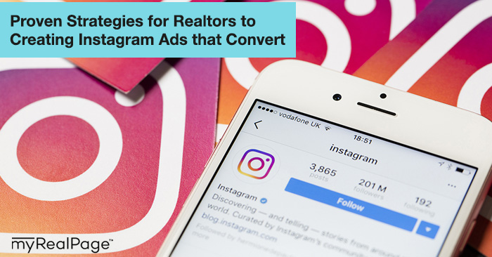 Proven Strategies for Realors to Creating Instagram Ads that Convert