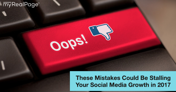 These Mistakes Could Be Stalling Your Social Media Growth in 2017