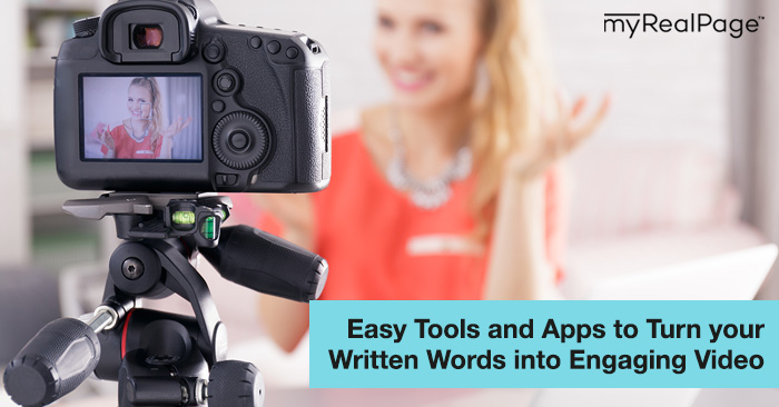 Easy Tools and Apps to Turn your Written Words into Engaging Video
