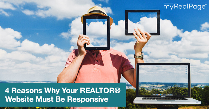 4 Reasons Why Your Realtor Website Must Be Responsive