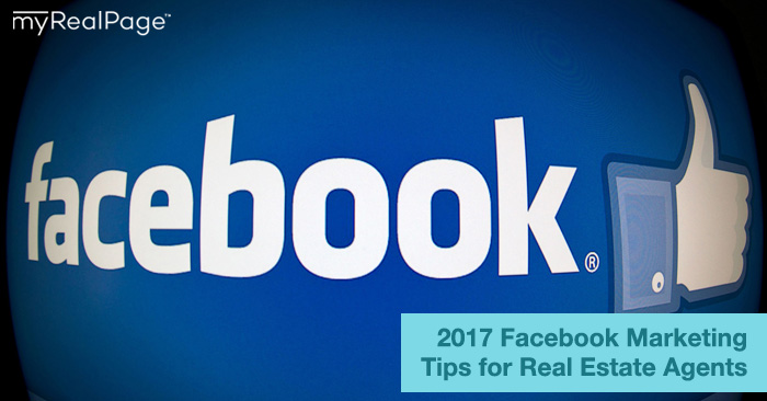 2017 Facebook Marketing for Real Estate Agents