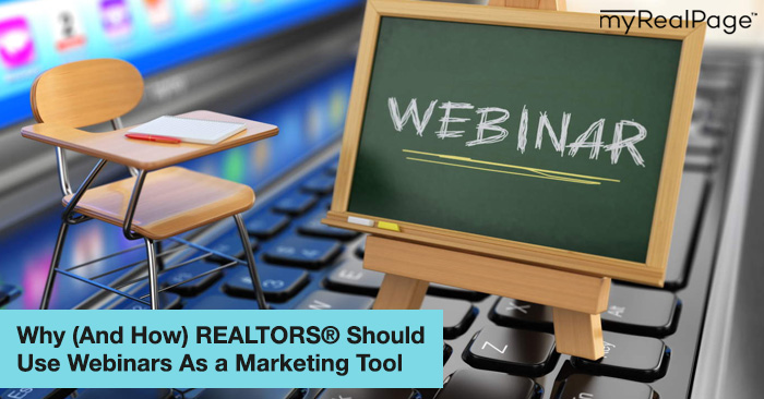 Why (And How) Realtors Should Use Webinars As a Marketing Tool