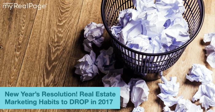 New Year's Resolution! Real Estate Marketing Habits to DROP in 2017
