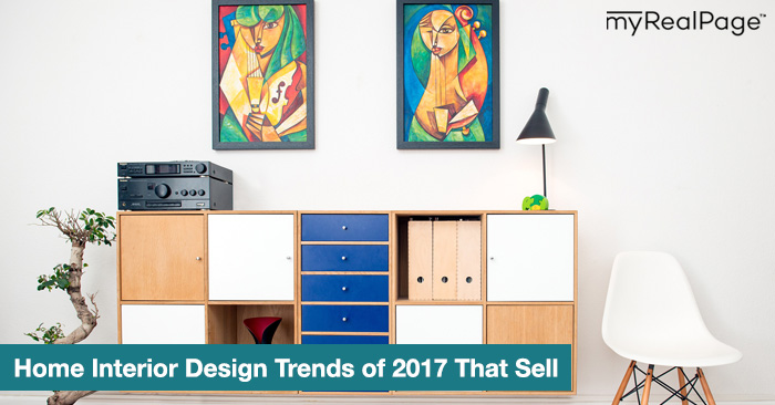 Home Interior Design Trends of 2017 That Sell