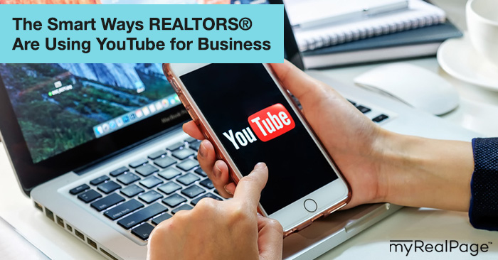 The Smart Ways Realtors Are Using YouTube for Business