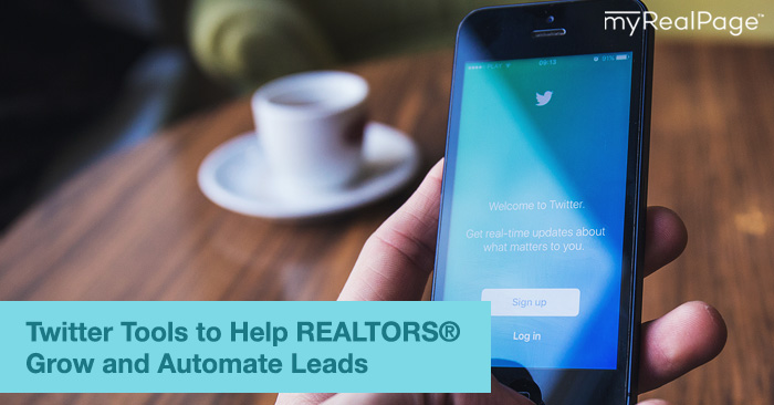 Twitter Tools to Help Realtors Grow and Automate Leads