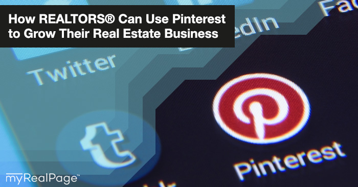How Realtors Can Use Pinterest to Grow Their Real Estate Business