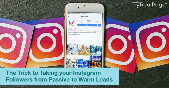 The Trick to Taking your Instagram Followers from Passive… to Warm Leads