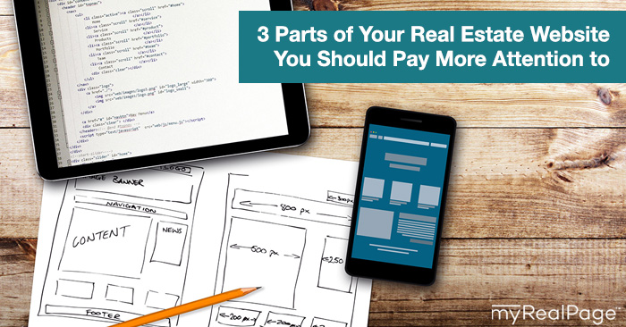 3 Parts of Your Real Estate Website You Should Pay More Attention to
