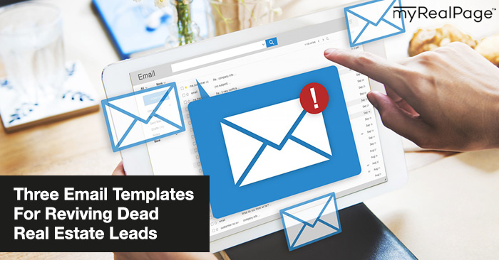 Three Email Templates For Reviving Dead Real Estate Leads