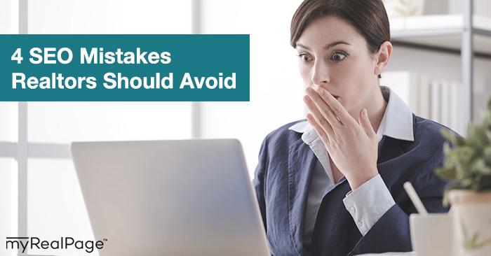4 SEO Mistakes Realtors Should Avoid