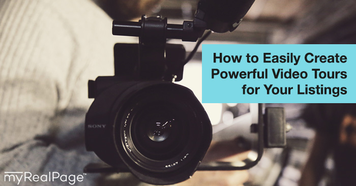 How To Easily Create Powerful Video Tours For Your Listings
