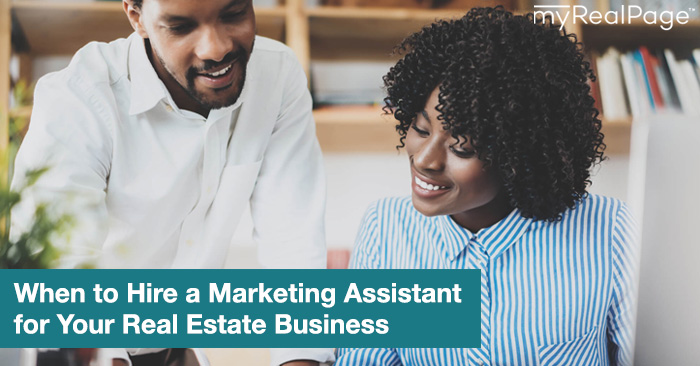When To Hire A Marketing Assistant For Your Real Estate Biz