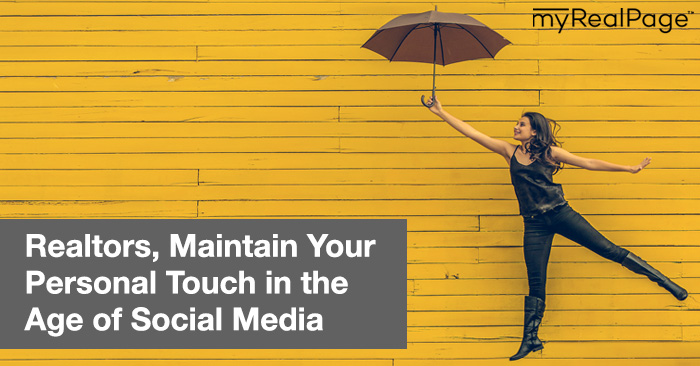 Realtors, Maintain Your Personal Touch In The Age Of Social Media
